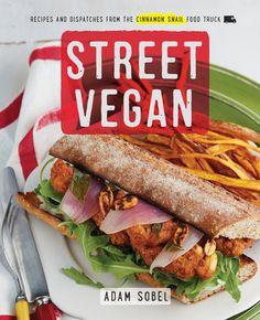 by Adam Sobel Meatless meals revamped by the Cinnamon Snail, the vegan food…
