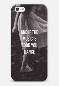 And if the music is good, you dance..