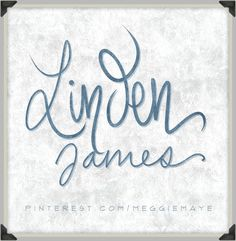 Linden James. For Jalyn. :)  ||  Hand-drawn name art by Meg at pinterest.com/meggiemaye