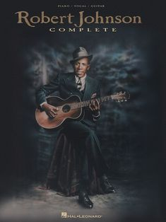 """Read """"Robert Johnson Complete (Songbook)"""" by Robert Johnson available from Rakuten Kobo. Our first piano/vocal/guitar collection for the songs of this blues legend! Music Pics, Music Images, Jazz Music, William Christopher, Robert Johnson, Blue Artwork, Delta Blues, Blues Brothers, Blues Artists"""