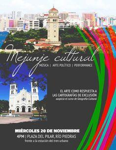 Mejunje Cultural @ Plaza del Pilar, Río Piedras #sondeaquipr #mejunjecultural #plazadelpilar #riopiedras