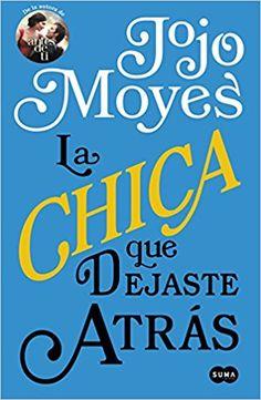 Libros en mi biblioteca: La chica que dejaste atrás, de Jojo Moyes