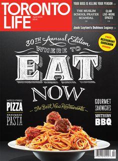 Toronto Life Where to Eat Now | Erik Marinovich