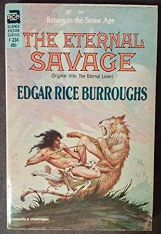 The Eternal Savage -- Edgar Rice Burroughs