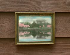 Lincoln Memorial Photo, Hand Colored Washington DC Photo, Framed Lincoln Memorial Cherry Blossoms Photo, Royal Carlock Photo Lincoln Memorial, Cottage Art, Travel Souvenirs, Cherry Blossoms, Vintage Walls, Hand Coloring, Washington Dc, Old Photos, Old Things