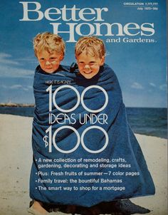 Vintage BHG Cover: July 1973. Looks like it could be 2 of my boys!