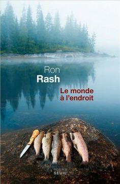Ron Rash / Le mOnde à l'endroit