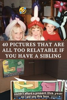 Having siblings can be the best blessing or the worst nightmare- and these two can replace each other in the blink of an eye. These pictures are here to remind you how fun it can be to have siblings in your life or how annoying they can be at times. #relatable #sibling ##funnysiblingmemes #funniestpictures #toorelatable #SiblingMemes #RelatableSibling #tohavesiblings
