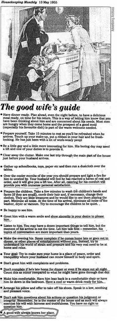 "This is an ACTUAL article from ""Housekeeping Today"" back in 1955. I have this on my fridge to remind my husband what not to expect"