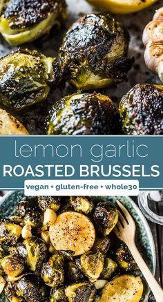 Roasted Brussels Sprouts with Garlic is a super easy to make and delicious side dish recipe. The brussels turn dark and crispy on the outside and creamy inside. With some roasted garlic and a squeeze of lemon they are totally addictive! Vegan Side Dishes, Vegetable Side Dishes, Side Dish Recipes, Vegetable Recipes, Food Dishes, Recipes Dinner, Spinach Recipes, Avocado Recipes, Whole Food Recipes