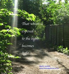 Expose problems to the light and they will become light. Spiritual Counselling in Surrey, UK.