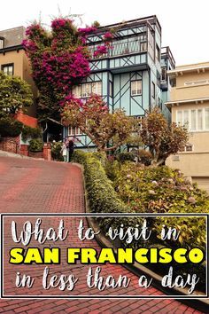 What to visit in San Francisco in less than a day | Lombard Street | Golden Gate Bridge | Transamerica Pyramid | California adventure | San Francisco | San Francisco California | West Coast USA | Travel USA | what to see in San Francisco | Things to do in San Francisco |