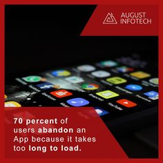 The ideal loading time for a is about 2 seconds. An app with a slow start time may cause a user to rate your app poorly on the or even abandon your app altogether. Start Time, App Development Companies, Drupal, Mobile Application, App Design, Ios, Android, Facts, India
