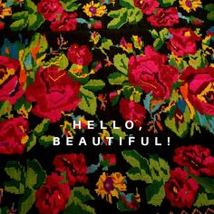 Our rugs are always a source of joy and hapiness. Quote of the day, hello beautiful message on a rug. Hello Beautiful, Beautiful Flowers, Good Vibes Only, First Names, Quote Of The Day, Create Yourself, Hand Weaving, Vintage Items, Rugs