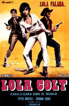 An Italian-French spaghetti Western starring Lola Falana! (Lola Colt: Saloon dancer turned gunslinger...)