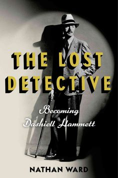 Before he became a household name in America as perhaps our greatest hard-boiled crime writer, before his attachment to Lillian Hellman and blacklisting during the McCarthy era, and his subsequent dow