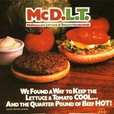 """Introduced in the mid 1980's, the burger was served separated (by a chunk of Styrofoam) into the cold side (veggies) and the hot side (the meat) so that customers could """"keep the hot side hot and the cool side cool,"""""""