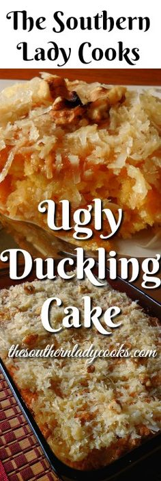 UGLY DUCKLING CAKE - The Southern Lady Cooks