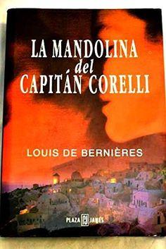 La mandolina del Capitan Corelli de Louis de Bernieres