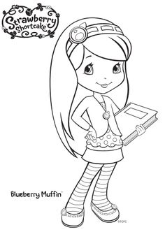 Strawberry Shortcake Blueberry Muffin Coloring Page Strawberry Shortcake Cartoon, Strawberry Shortcake Coloring Pages, Strawberry Shortcake Birthday, Cute Coloring Pages, Coloring Pages For Girls, Disney Coloring Pages, Printable Coloring Pages, Coloring Books, Strawberry Color