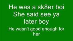 Avril Lavigne - Sk8er boi lyrics, via YouTube.