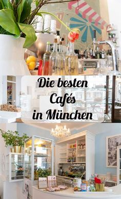 Geheimtipp für Reisende, Touristen und Einheimische: Die schönsten und besten Cafés in München