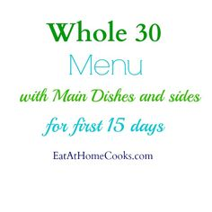 Menu for first half of Whole 30 - Eat at Home