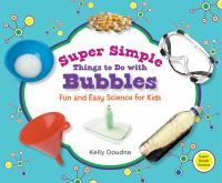 Cover Image of Super simple things to do with bubbles