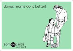 Bonus Moms do everything better!