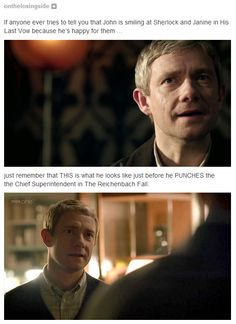I don't think that he gives them this look because he loves Sherlock because I don't ship johnlock but I think it's more of John knows that Janie isn't the right girl for Sherlock personally I think he ships sherlolly but I may be wrong Sherlock Holmes, Sherlock Fandom, Sherlock John, Martin Freeman, Benedict Cumberbatch, His Last Vow, Sherlolly, 221b Baker Street, John Watson