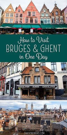 How to visit Bruges and Ghent, Belgium if you only have one day. Learn how to visit Bruges and Ghent on a day trip from Brussels. If you are short on time, you can visit Bruges and Ghent in one day. Here's how to do it. Visit Belgium, Ghent Belgium, Brussels Belgium, Europe Travel Tips, European Travel, Places To Travel, Travel Destinations, Amsterdam Travel, Day Trips From Amsterdam