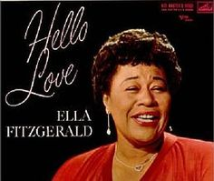 """Recorded between March 3 and April 7, 1960, """"Hello, Love"""" is a studio album by Ella Fitzgerald. TODAY in LA COLLECTION on RVJ >> http://go.rvj.pm/5v8"""
