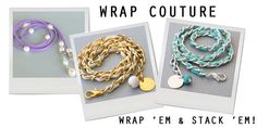 DEBUTING WRAP COUTURE: LARIAT NECKLACES & CHAIN WRAP BRACELETS #shoplately