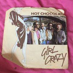 """Hot Chocolate - Girl Crazy B Side - Bed Games ... Still on the look out for """"No Doubt About It"""" Absolute classic I would love to have in my collection"""
