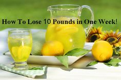 How-To-Lose-10-Pounds-in-One-Week! Loose 10 Pounds, 20 Pounds, Losing 10 Pounds, Frozen Lemonade, Lemonade Drink, Lemonade Detox, Healthy Lemonade, Hard Lemonade, Mint Lemonade