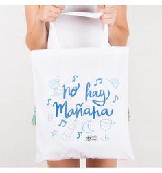 """Divertida bolsa de tela serigrafiada con la expresión """"No hay mañana"""" para salir esas noches locas de fiesta. Diseño e ilustración de Pedrita Parker"""
