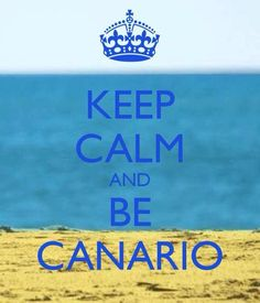Keep calm, and be Canario Tenerife, Canary Islands, Sandy Beaches, Travel Quotes, Keep Calm, Favorite Quotes, Vacation, Instagram, Journey