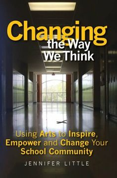 Changing the Way We Think by Jennifer Little. $4.60. Publication: February 9, 2012. Publisher: CreateSpace (February 9, 2012). 108 pages