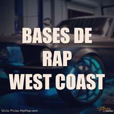 Encuentra Bases de Rap #WestCoast en descarga inmediata. #pistashiphop #pin -- Visita Pistas-HipHop.com