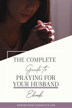 Praying for your husband: what & how to pray for your husband, tips & how through prayer, God will change you. Including why we should pray for our spouses. No ads or pop ups. Includes video, tips and more. #prayingforyourhusband #prayerforyourhusband #howtoprayforyourhusband #tipsforprayingforyourhusband #prayforyourhusband #prayer #praying #womanofnoblecharacter #ebook Biblical Marriage, Marriage Advice, Love And Marriage, Relationship Advice, Relationships, Praying Wife, Praying For Your Husband, Praying For Others, Christian Wife