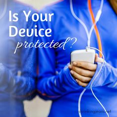Is Your Device Protected? {sponsored} #gorillaglass @CorningGorilla