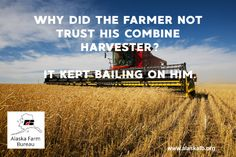 Happy from Alaska Farm Bureau! Farm Life Quotes, Pink Tractor, Farm Humor, Down On The Farm, Fair Projects, Friday Humor, The Expanse, Agriculture, Puns