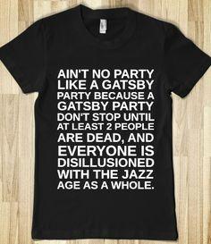 AINT NO PARTY LIKE A GATSBY PARTY @Alex Jones Honeycutt @Alexander Forsén Munjal @Randi Larsen Owenby