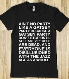 AINT NO PARTY LIKE A GATSBY PARTY