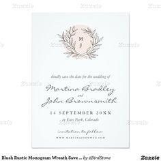 Blush Rustic Monogram Wreath Save the Date 4.5x6.25 Paper Invitation Card