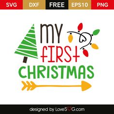 *** FREE SVG CUT FILE for Cricut, Silhouette and more *** My first Christmas
