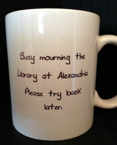 LIBRARY at ALEXANDRIA - Mourning the Library mug