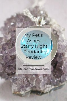 If you are looking for a way to memorialise your pet, then My Pet's Ashs are a website to check out. This is my thoughts on their Starry Night Pendant. Teenage Bucket Lists, Health And Wellbeing, Mental Health, Pet Ashes, Mini One, Pet Loss, What To Make, Losing A Pet, Pet Memorials