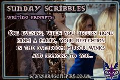 One evening, when you return home from a party, your reflection in the bathroom mirror winks and beckons to you…