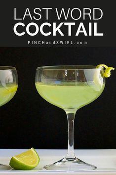 The Last Word Cocktail is easy to make with this recipe and absolutely delicious! An herbaceous concoction of gin, Chartreuse and Maraschino Liqueur with a lime twist! Wine Cocktails, Easy Cocktails, Cocktail Drinks, Cocktail Recipes, Alcoholic Drinks, Classic Cocktails, Drink Recipes, Healthy Cocktails, Liquor Drinks